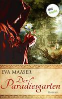 Eva Maaser: Der Paradiesgarten ★★★★★