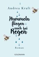 Andrea Kraft: Hummeln fliegen auch bei Regen ★★★★