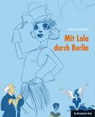 Leif Karpe: Mit Lola durch Berlin