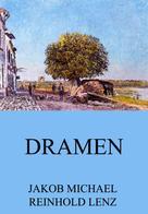 Jakob Michael Reinhold Lenz: Dramen