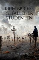 Philipp Witkop: Kriegsbriefe gefallener Studenten