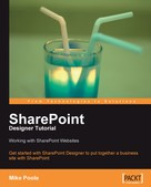 Mike Poole: SharePoint Designer Tutorial