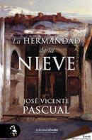 José Vicente Pascual: La Hermandad de la Nieve