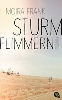 Moira Frank: Sturmflimmern ★★★★★