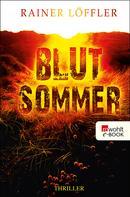 Rainer Löffler: Blutsommer ★★★★★