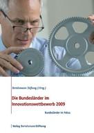 Bertelsmann Stiftung: Die Bundesländer im Innovationswettbewerb 2009