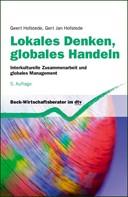 Geert Hofstede: Lokales Denken, globales Handeln ★★★