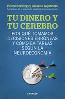 Pedro Bermejo: Tu dinero y tu cerebro