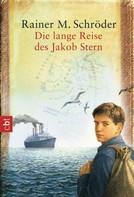 Rainer M. Schröder: Die lange Reise des Jakob Stern ★★★★★