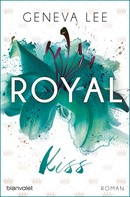 Geneva Lee: Royal Kiss ★★★★