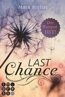 Mara Breiter: Last Chance (Band 1) ★★★★
