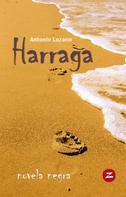 Antonio Lozano: Harraga