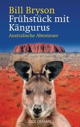 Frühstück mit Kängurus - Australische Abenteuer