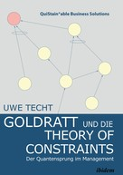 Uwe Techt: Goldratt and the Theory of Constraints