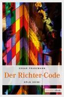 Edgar Franzmann: Der Richter-Code ★★★★