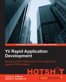 Lauren J. O'Meara: Yii Rapid Application Development HOTSHOT