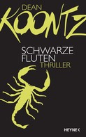 Dean Koontz: Schwarze Fluten ★★★★