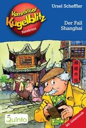 Kommissar Kugelblitz 28. Der Fall Shanghai - Kommissar Kugelblitz Ratekrimis