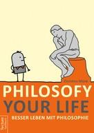 Christina Münk: Philosofy your Life