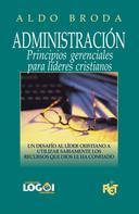 Aldo Broda: Administración