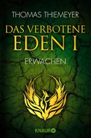 Thomas Thiemeyer: Das verbotene Eden 1 ★★★★