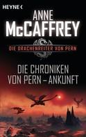 Anne McCaffrey: Die Chroniken von Pern - Ankunft ★★★★★