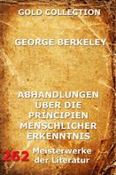 George Berkeley: Abhandlungen über die Principien menschlicher Erkenntnis