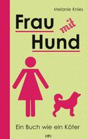 Melanie Knies: Frau mit Hund ★