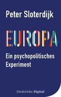 Peter Sloterdijk: Europa – ein psychopolitisches Experiment