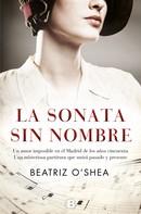 Beatriz O'Shea: La sonata sin nombre