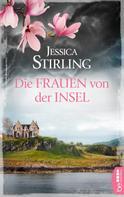 Jessica Stirling: Die Frauen von der Insel ★★★
