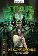 Troy Denning: Star Wars. Dunkles Nest 1. Die Königsdrohne ★★★★