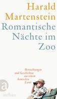 Harald Martenstein: Romantische Nächte im Zoo ★★★★