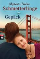 Stephanie Perkins: Schmetterlinge im Gepäck ★★★★★