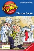 Ursel Scheffler: Kommissar Kugelblitz 01. Die rote Socke ★★★★