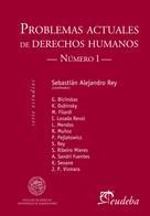 Sebastián Alejandro Rey: Problemas actuales de derechos humanos. Número I