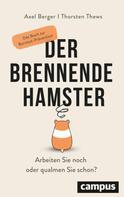 Axel Berger: Der brennende Hamster ★★★★