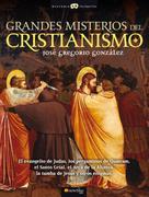José Gregorio González Gutiérrez: Grandes Misterios del Cristianismo