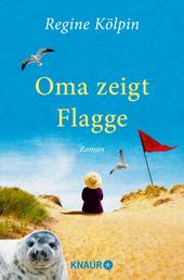 Oma zeigt Flagge - Roman