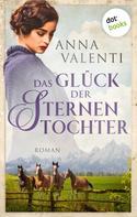 Anna Valenti: Das Glück der Sternentochter ★★★★★