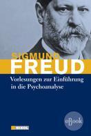 Sigmund Freud: Vorlesungen zur Einführung in die Psychoanalyse