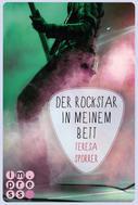 Teresa Sporrer: Der Rockstar in meinem Bett (Die Rockstar-Reihe 5) ★★★★★