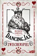 Robin Jarvis: Dancing Jax - Zwischenspiel ★★★★★
