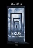 Sami Kuci: ERDE – Eine Verdeutlichung