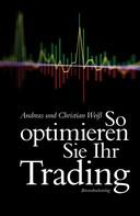 Andreas Weiß: So optimieren Sie Ihr Trading ★★★