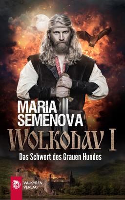 Wolkodav I – Das Schwert des Grauen Hundes (Slawische Fantasy)