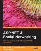 Atul Gupta: ASP.NET 4 Social Networking