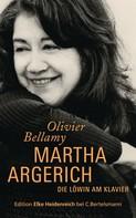 Olivier Bellamy: Martha Argerich ★★★★★
