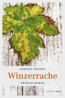 Andreas Wagner: Winzerrache ★★★★★