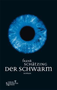 Frank Schätzing: Der Schwarm ★★★★★